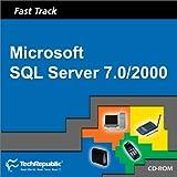 Fast Track/Microsoft SQL Server 7. 0/2000, Techrepublic Staff, 1931490597