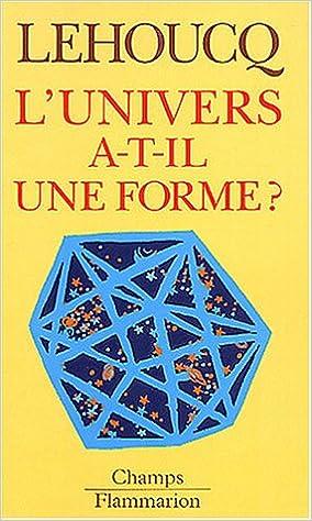 Livres gratuits en ligne L'univers a-t-il une forme ? pdf epub