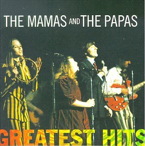 The Mamas & the Papas - Greatest Hits by Mamas & Papas