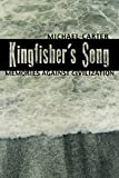 Kingfisher's Song, Michael Carter, 1600478050