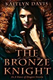 The Bronze Knight (A Dance of Dragons #2.5)
