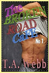 The Broken Road Cafe (The Broken Road Cafe #1) (English Edition)