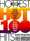 Billboard Hottest Hot 100 Hits, Fred Bronson, 0823076466