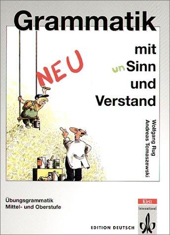 Grammatik mit Sinn und Verstand, Lehrbuch, Neufassung (Meth. Ens. Alle)