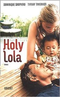 Holy Lola par Dominique Sampiero