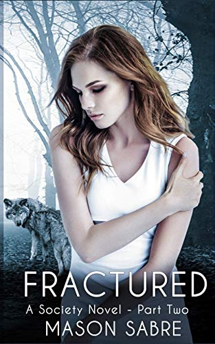 Fractured: Part Two (Society Series)