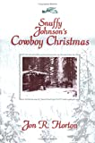 img - for Snuffy Johnson's Cowboy Christmas book / textbook / text book