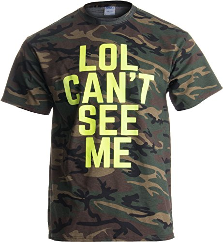 LOL Can't See ME | Funny Camouflage Military Hunting Army Camo Humor Men T-Shirt-(Adult,XL)