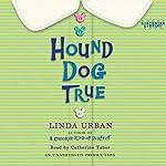 Hound Dog True | Linda Urban