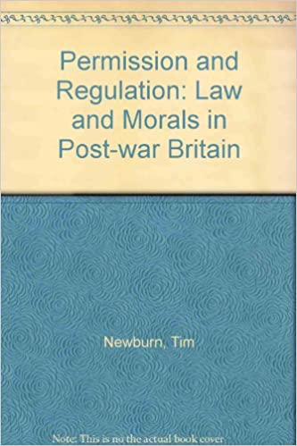 Book Permission and Regulation: Law and Morals in Post-war Britain