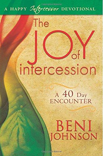 Joy Intercession Encounter Intercessor Devotional
