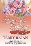 Love and Cherish, Terry Rajan, 0978438876