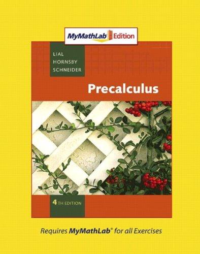 Precalculus, MyMathLab Edition (4th Edition)