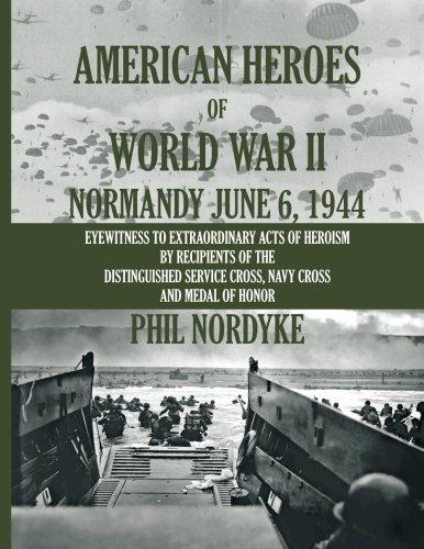 Download American Heroes of World War II: Normandy June 6, 1944 pdf