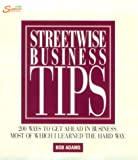 Streetwise Business Tips, Bob Adams, 1558507787