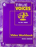 True Voices Video Workbook : A Video Course, Maurer, Jay and Schoenberg, Irene E., 0201670399