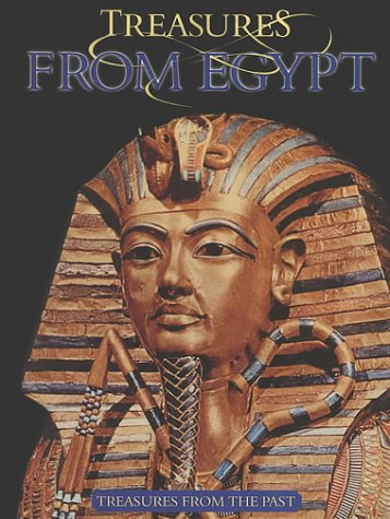 Read Online Treasures from Egypt (Treasures from the Past) ebook