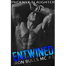 Entwined (Iron Bulls MC #3)