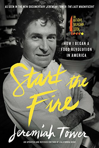 start-the-fire-how-i-began-a-food-revolution-in-america