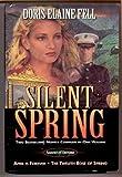 Silent Spring, Doris Elaine Fell, 0884862720