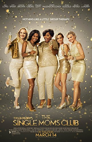 TYLER PERRY'S SINGLE MOMS CLUB (2014) Original Movie Poster 27x40 - Single-Sided - Nia Long - Amy Smart - Cocoa Brown - Terry Crews - Ryan Eggold - William Levy (Tyler Perrys Single Moms Club)