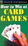 How to Win at Card Games, Belinda Levez, 0844237213