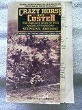 Crazy Horse and Custer, Stephen E. Ambrose, 0452009340
