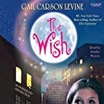 The Wish | Gail Carson Levine