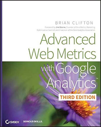 Advanced Web Metrics with Google Analytics by Brian Clifton 2012-04-03: Amazon.es: Brian Clifton: Libros