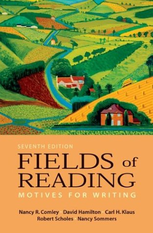 Fields of Reading: Motives for Writing, Seventh Edition