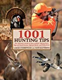 1001 Hunting Tips, Lamar Underwood and Nate Matthews, 1602396906