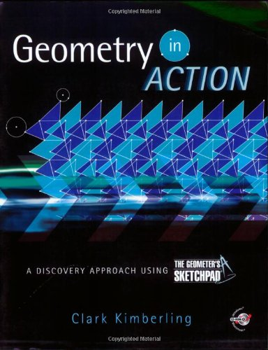 Geometry in Action: A Discovery Approach Using The Geometer's Sketchpad®