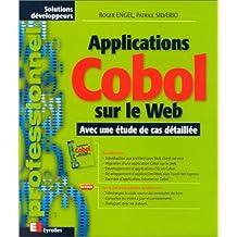 APPLICATIONS COBOL SUR LE WEB : AVEC ÉTUDE DE CAS