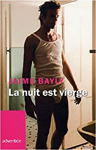 La nuit est vierge par Jaime Bayly