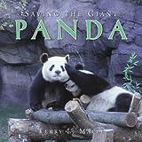 Saving the Giant Panda, Terry L. Maple, 1563526158