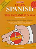 Learn Spanish the Fast and Fun Way, Hammitt, Gene M. and Wald, Heywood, 0764170260