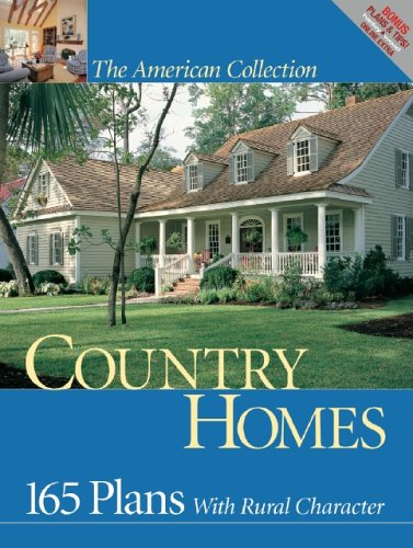 Country Homes: 165 Plans with Rural Character (American Collection)