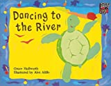 Dancing to the River, Grace Hallworth, 0521477026