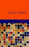 Life of Chopin, Franz Liszt, 1434687589