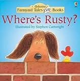 Where's Rusty? (Farmyard Tales Flap Books)