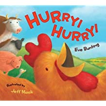 Hurry! Hurry!: Illustrated by Jeff Mack
