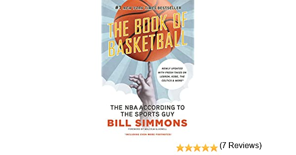 The Book of Basketball: The NBA According to The Sports Guy ...