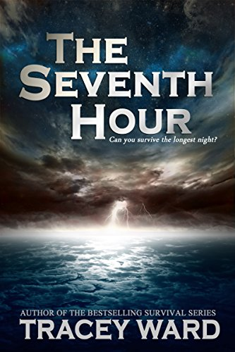The Seventh Hour by [Ward, Tracey]