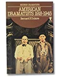 img - for American Dramatists, 1918-1945 (MacMillan Modern Dramatists) book / textbook / text book