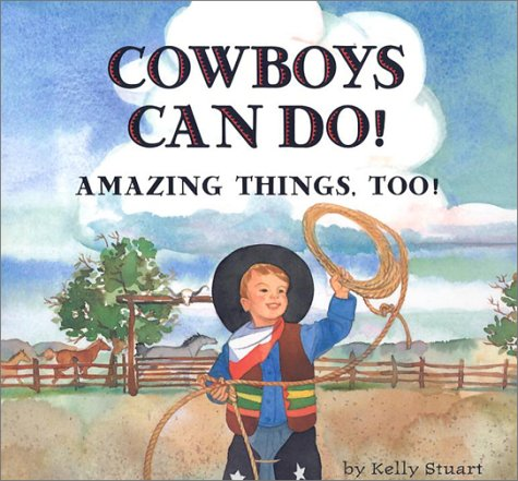 Download Cowboys Can Do! Amazing Things, Too! pdf epub