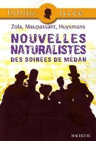 Nouvelles naturalistes des soirées de Médan par Guy de Maupassant