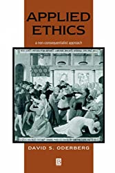 Applied Ethics: A Non-Consequentialist approach