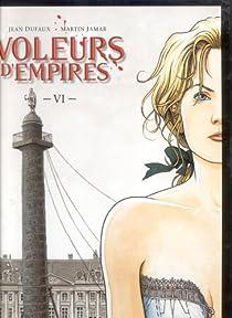 Les Voleurs d'empires, tome 6 : La Semaine sanglante par Dufaux