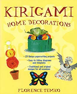 Kirigami home decorations kindle edition by florence for Home decorations amazon