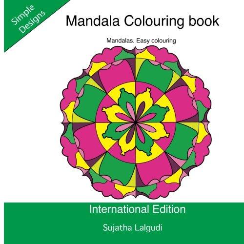 Mandala Colouring book: Mandalas. Easy colouring: Simple mandala colouring book, Adult colouring,Calming mandalas: Mindfulness,Easy mandalas. ... colouring books for Adults) (Volume 2)